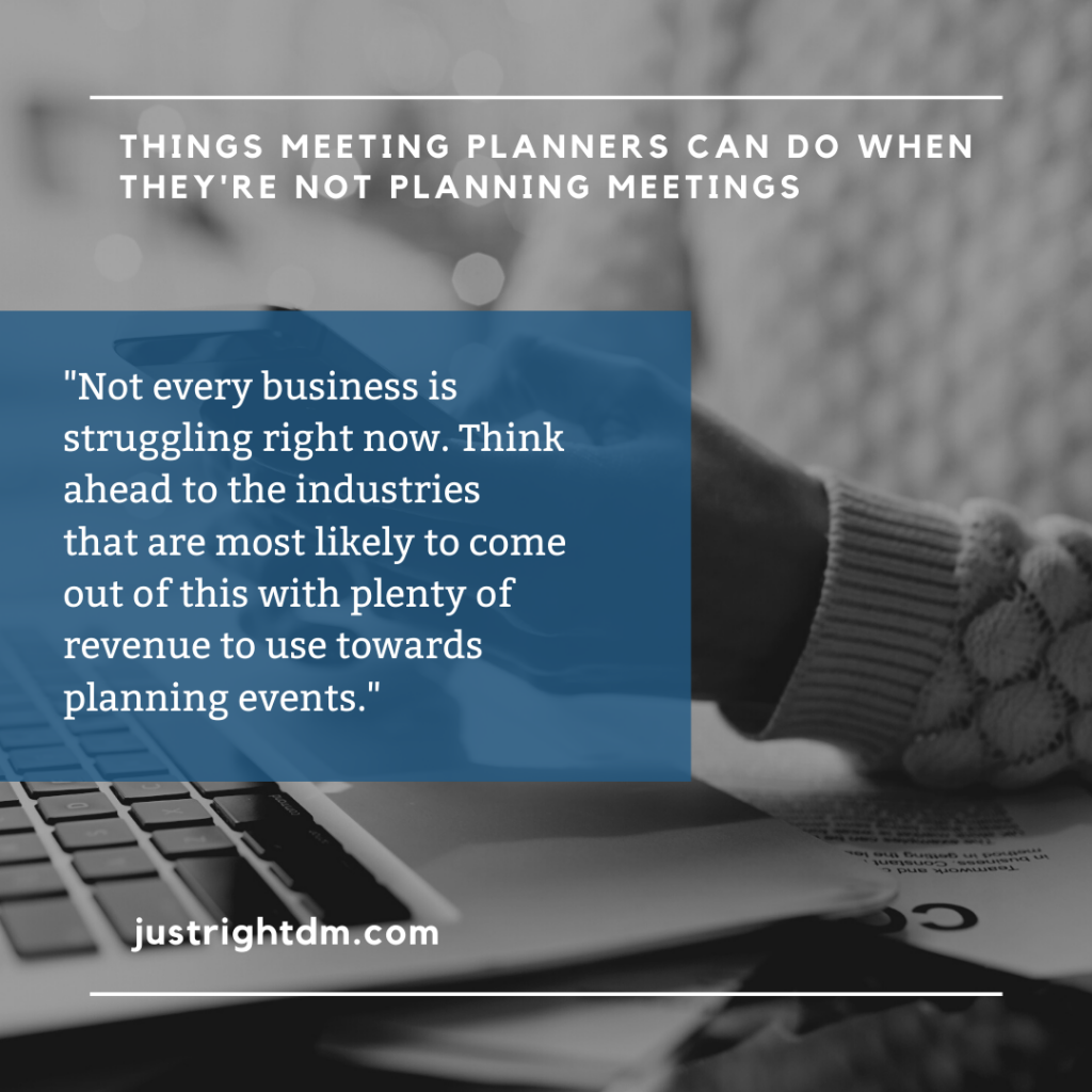 Things Meeting Planners Can Do - Just Right DM